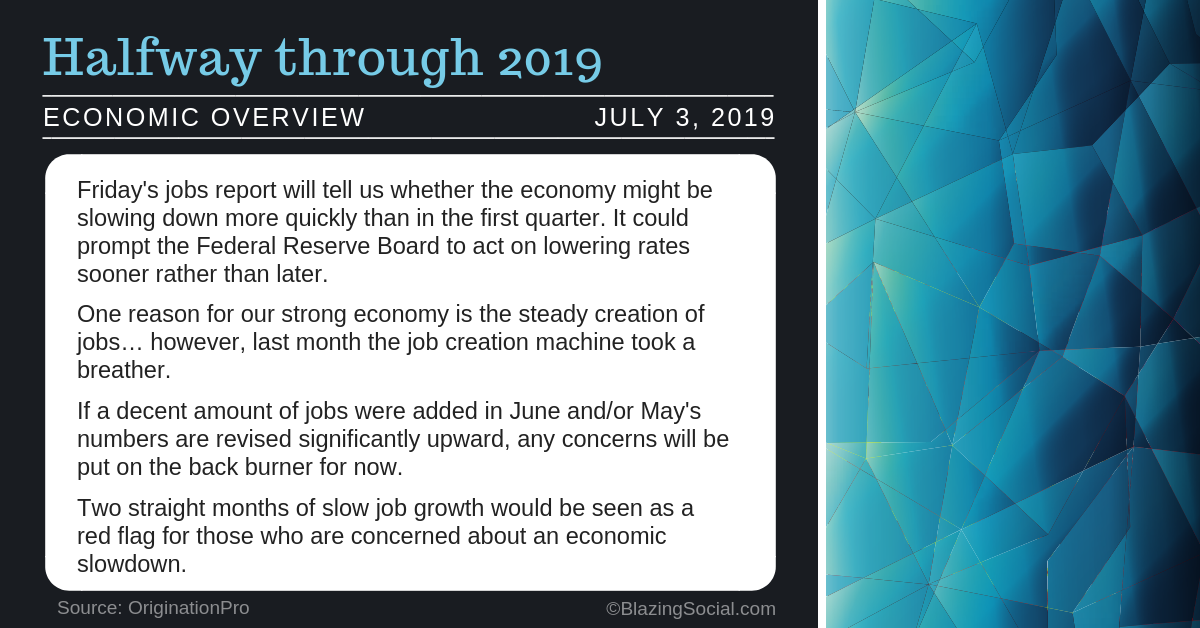 Economic Overview – July 3, 2019